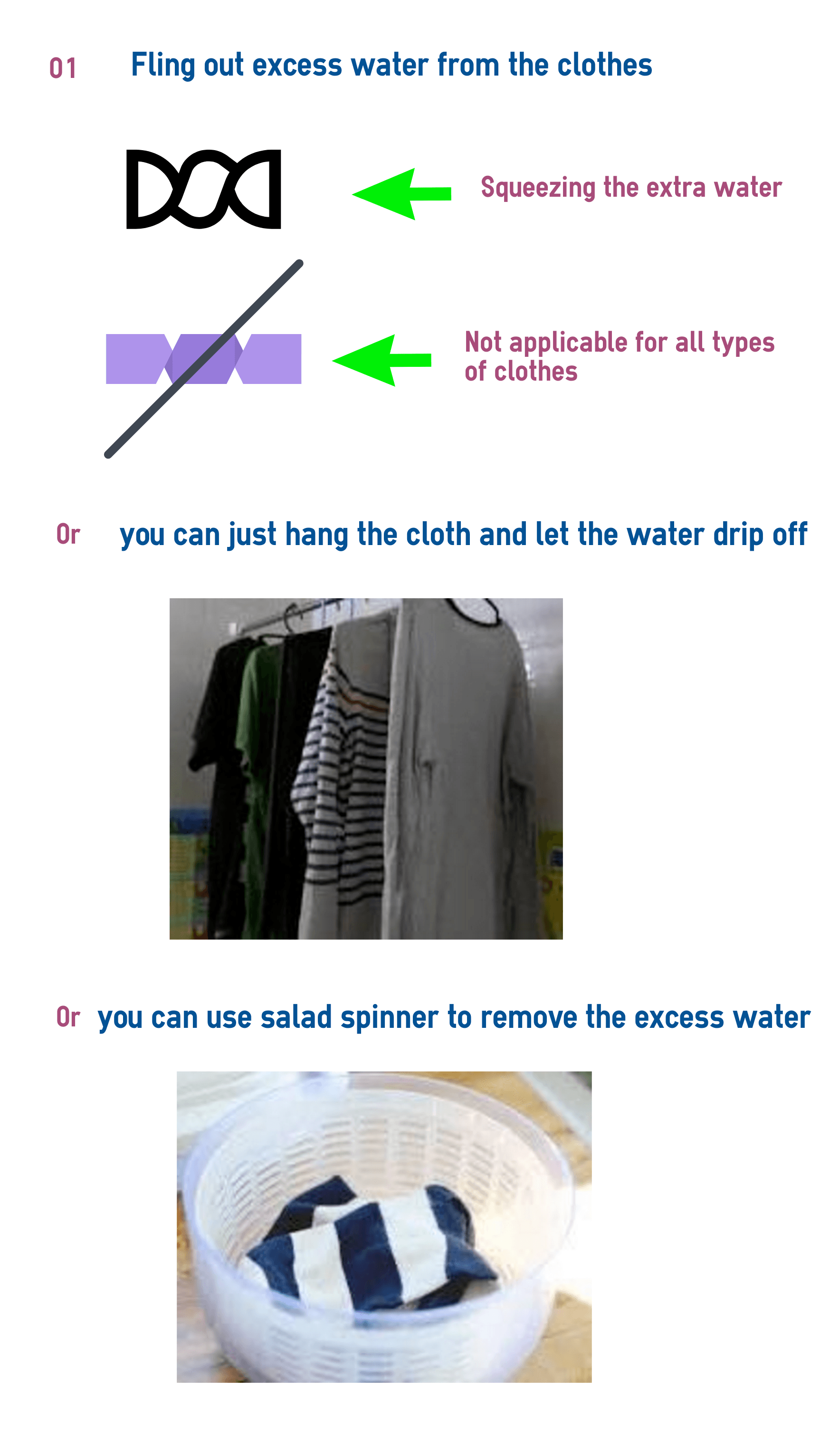 Fling out excess water from the clothes